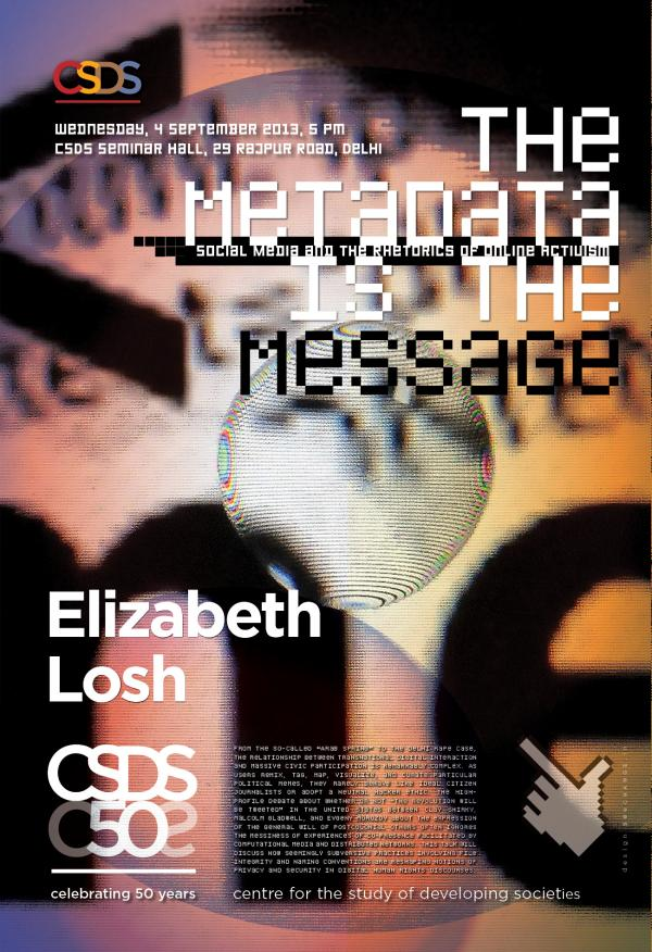 Sarai - Elizabeth Losh - The Metadata is the Message - Poster